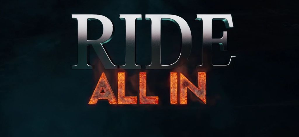 Ride All In VIDEO Official Movie Trailer