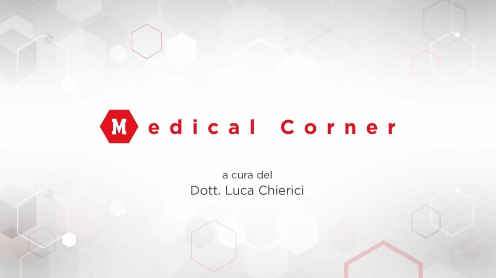 Medical Corner La preparazione a cura del Dott Luca Chierici 2020